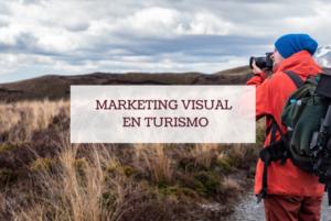 marketing visual en turismo