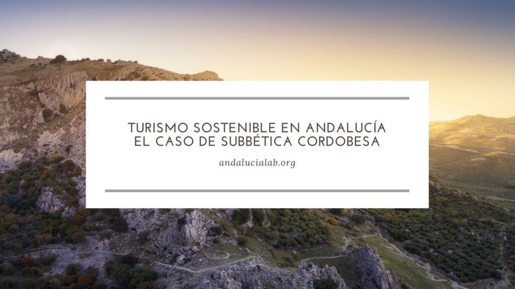 turismo sostenible en Andalucía, en Subbética cordobesa