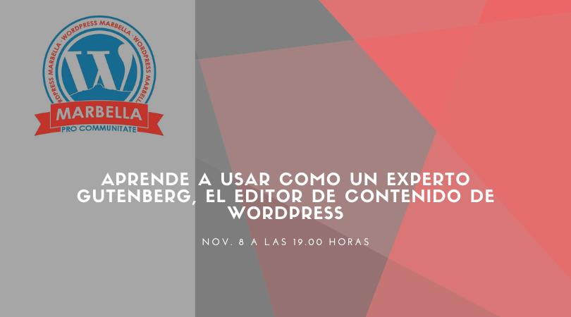 Aprende a usar como un experto Gutenberg, el editor de contenido de WordPress