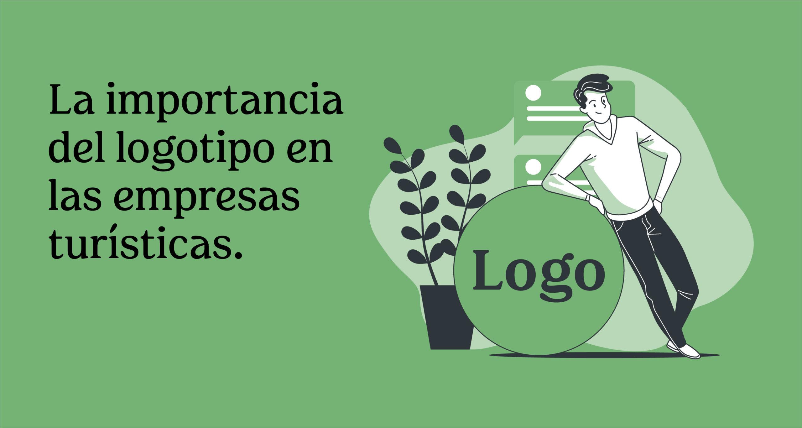 La importancia del logotipo en las empresas turísticas