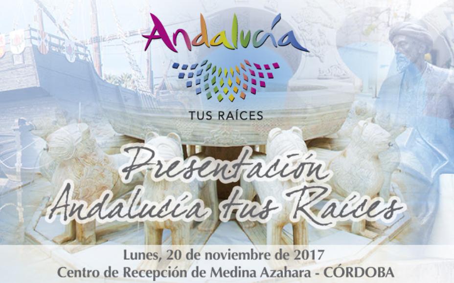 """Presentación """"Andalucía, Tus Raíces"""""""
