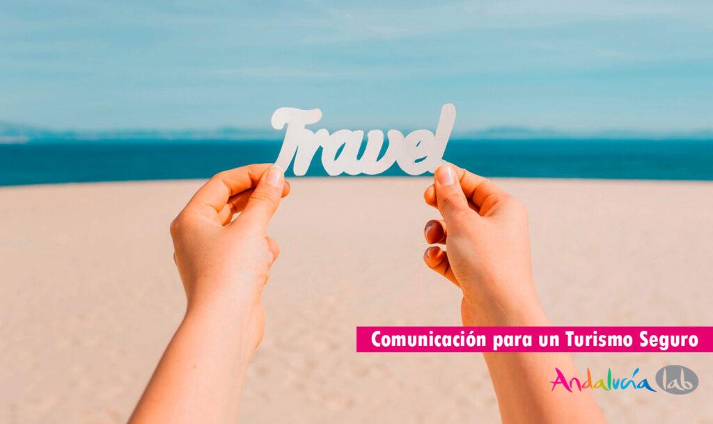 Estrategia de comunicación para un turismo seguro